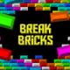 Break Bricks Game