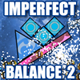 Impefect Balance 2 Game