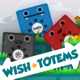Wish Totems Game