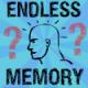 Endless Memory