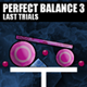 Perfect Balance 3 Last Trials - Free  game