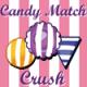 Candy Match Crush Game