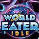 World Eater Idle